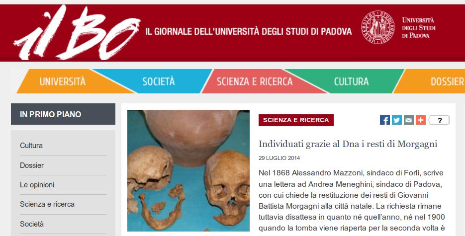 Site de notícias da Universidade de Estudos de Pádua, onde a repórter Monica Panetto fala pela primeira vez sobre uma possível reconstrução (em italiano): http://www.unipd.it/ilbo/content/individuati-grazie-al-dna-i-resti-di-morgagni