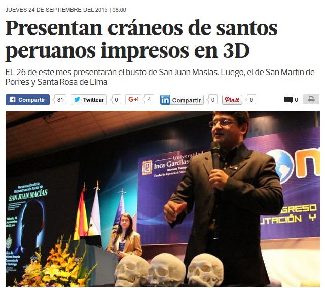 Matéria no jonal El Comercio sobre a reconstrução facial de São João Macías apresetando os crânio impressos em 3D pelo CTI Renato Archer